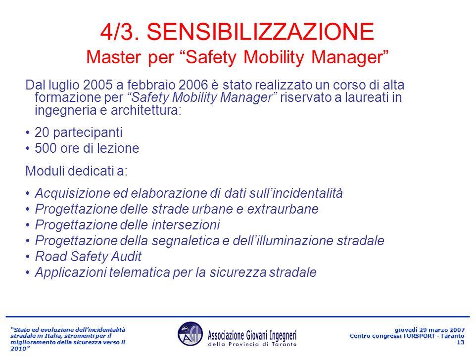 Stato ed evoluzione dellincidentalità stradale in Italia, strumenti per il miglioramento della sicurezza verso il 2010 giovedì 29 marzo 2007 Centro co