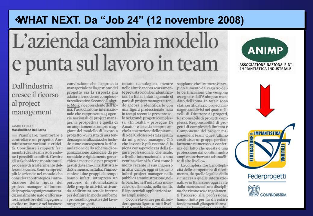 WHAT NEXT. Da Job 24 (12 novembre 2008)