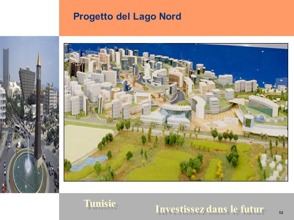 52 Tunisie Investissez dans le futur 52 Progetto del Lago Nord
