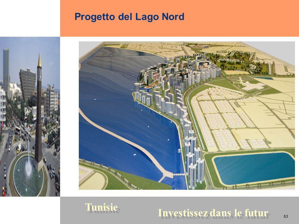 53 Tunisie Investissez dans le futur 53 Progetto del Lago Nord