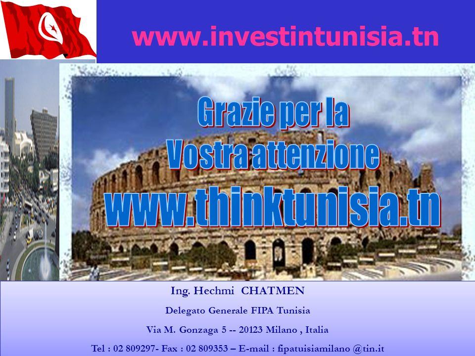 61 Tunisie Investissez dans le futur 61 www.investintunisia.tn Ing. Hechmi CHATMEN Delegato Generale FIPA Tunisia Via M. Gonzaga 5 -- 20123 Milano, It