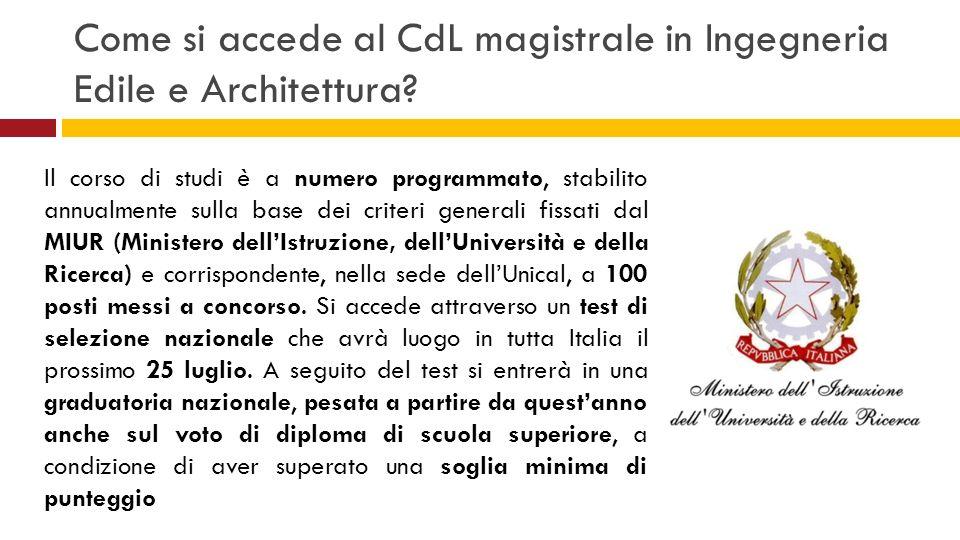 Come si accede al CdL magistrale in Ingegneria Edile e Architettura? Il corso di studi è a numero programmato, stabilito annualmente sulla base dei cr