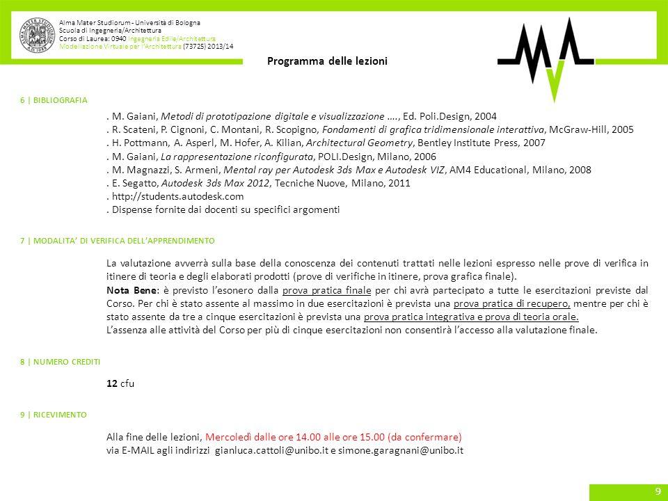 Alma Mater Studiorum - Università di Bologna Scuola di Ingegneria/Architettura Corso di Laurea: 0940 Ingegneria Edile/Architettura Modellazione Virtua