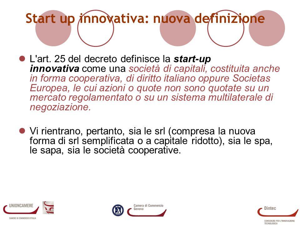 Start up innovativa: nuova definizione L art.
