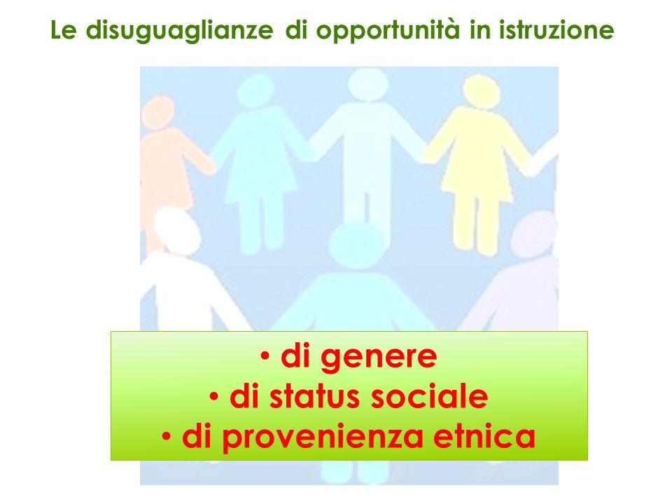 Le disuguaglianze di opportunità in istruzione di genere di status sociale di provenienza etnica
