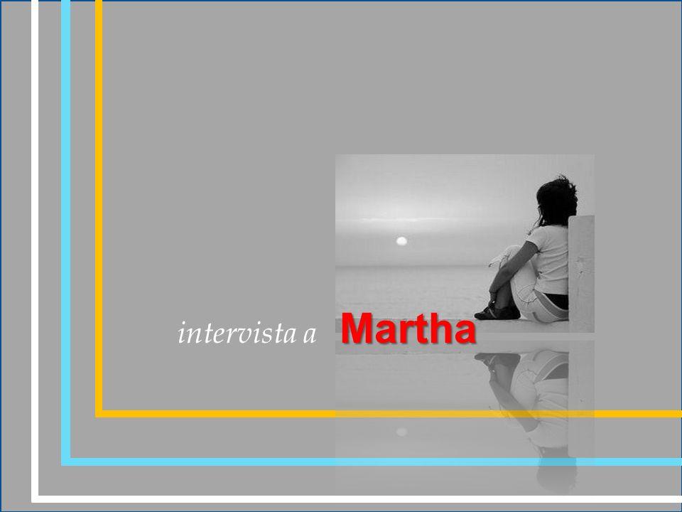 intervista a M artha