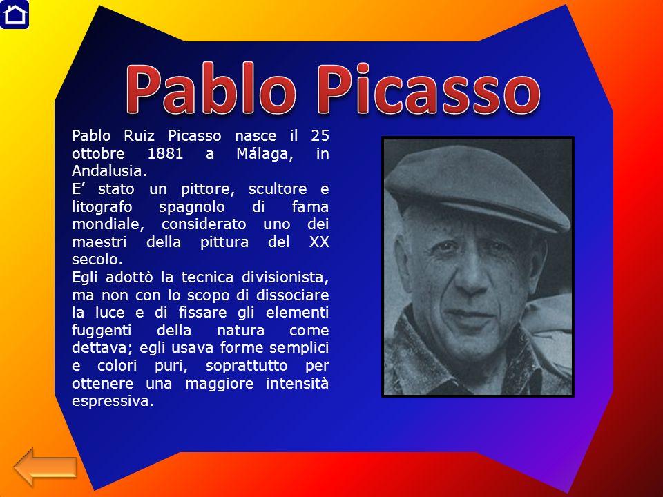 Pablo Ruiz Picasso nasce il 25 ottobre 1881 a Málaga, in Andalusia. E stato un pittore, scultore e litografo spagnolo di fama mondiale, considerato un