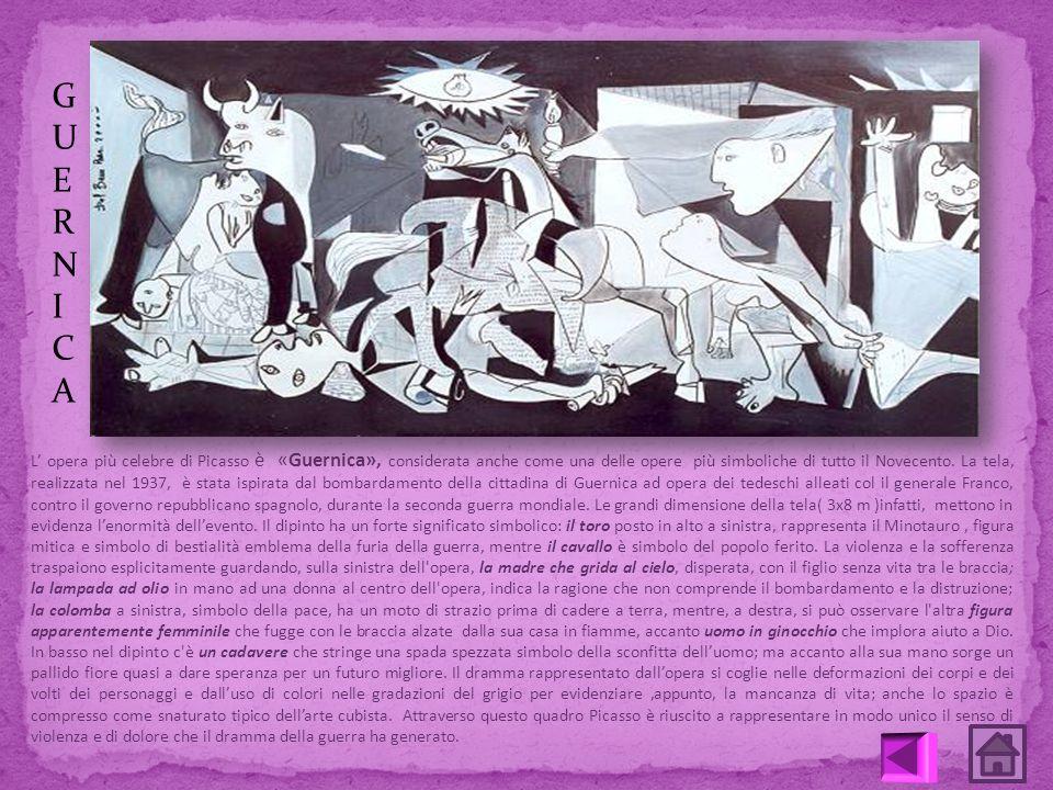 L opera più celebre di Picasso è «Guernica», considerata anche come una delle opere più simboliche di tutto il Novecento. La tela, realizzata nel 1937
