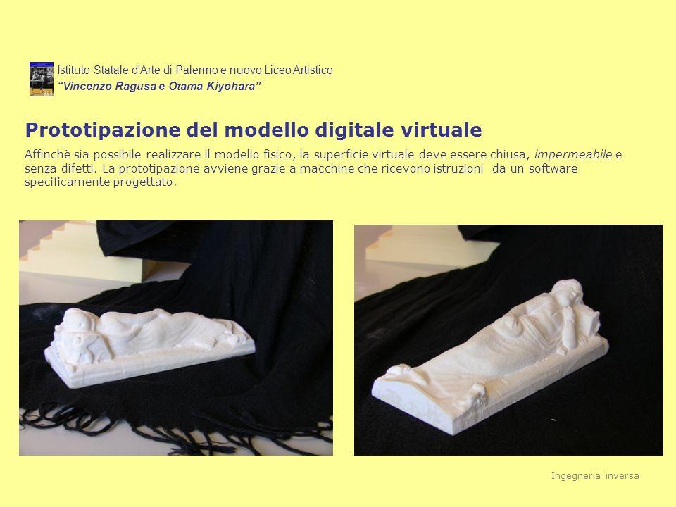 Istituto Statale d'Arte di Palermo e nuovo Liceo Artistico Vincenzo Ragusa e Otama Kiyohara Prototipazione del modello digitale virtuale Affinchè sia