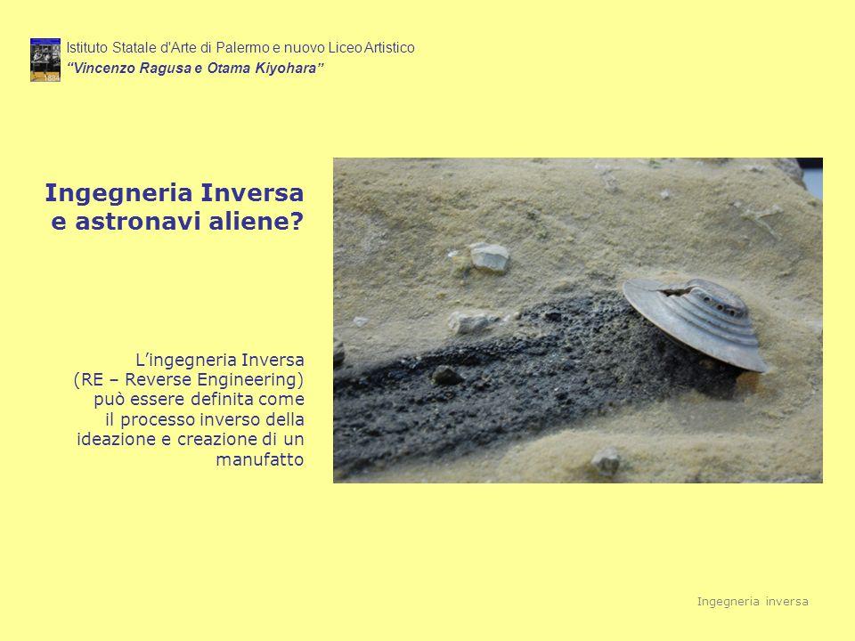 Ingegneria Inversa e astronavi aliene? Lingegneria Inversa (RE – Reverse Engineering) può essere definita come il processo inverso della ideazione e c