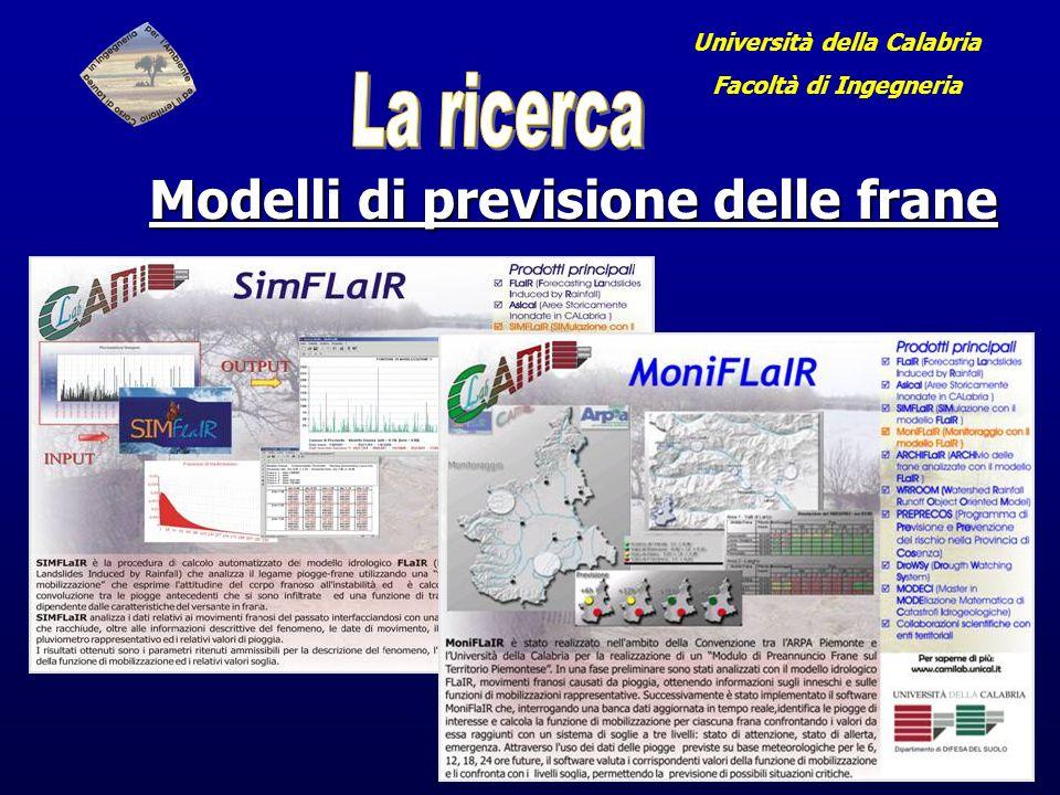 Università della Calabria Facoltà di Ingegneria Modelli di previsione delle frane