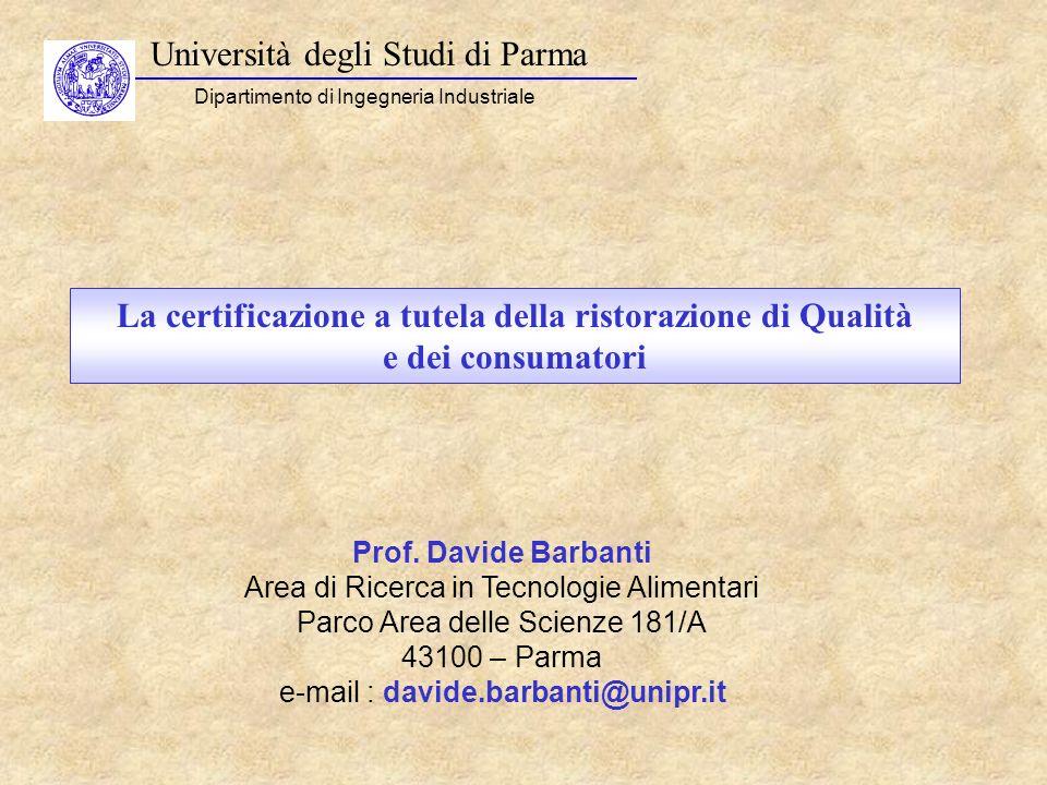 Università degli Studi di Parma Dipartimento di Ingegneria Industriale Prof. Davide Barbanti Area di Ricerca in Tecnologie Alimentari Parco Area delle