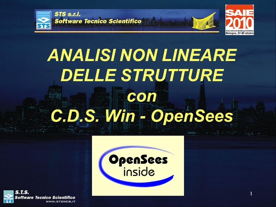 1 ANALISI NON LINEARE DELLE STRUTTURE con C.D.S. Win - OpenSees