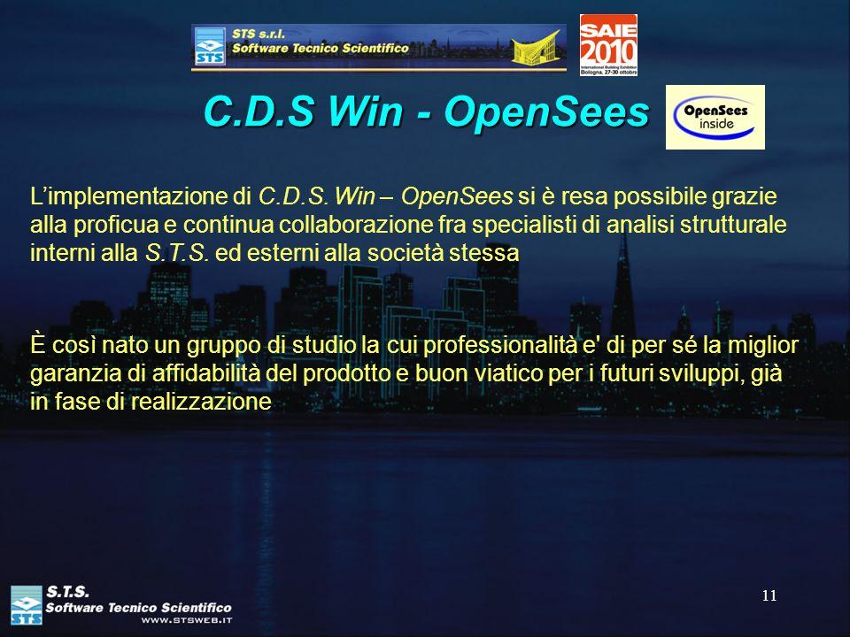 11 C.D.S Win - OpenSees Limplementazione di C.D.S. Win – OpenSees si è resa possibile grazie alla proficua e continua collaborazione fra specialisti d
