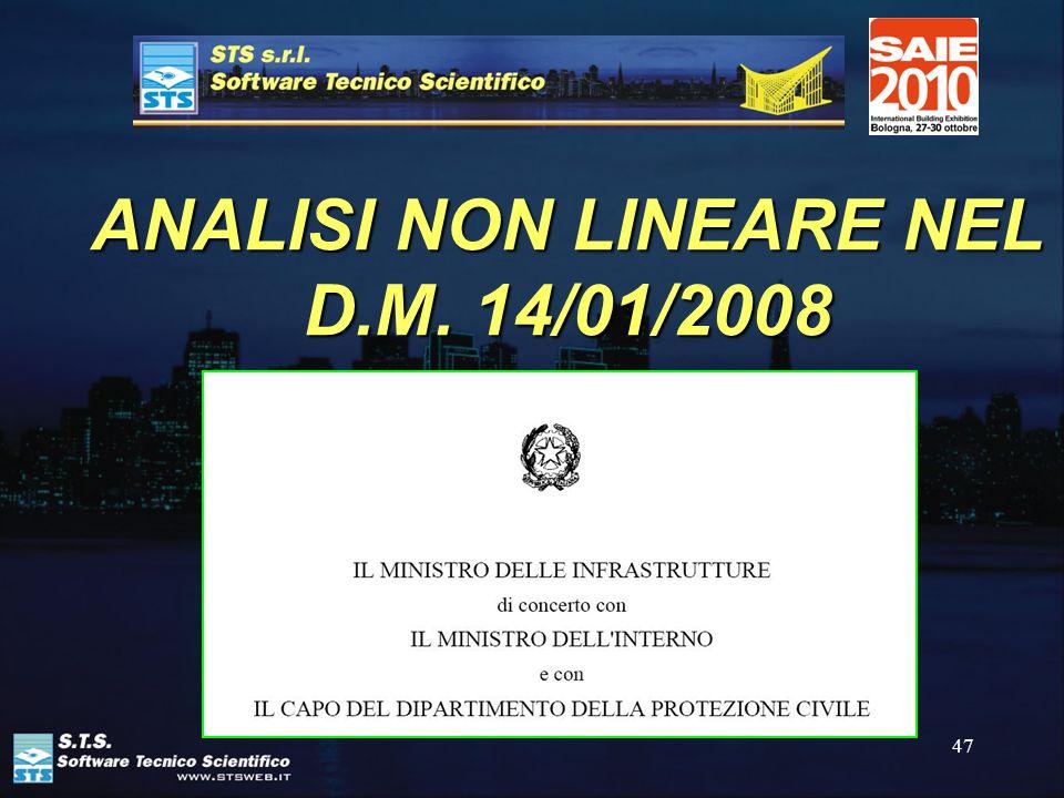 47 ANALISI NON LINEARE NEL D.M. 14/01/2008