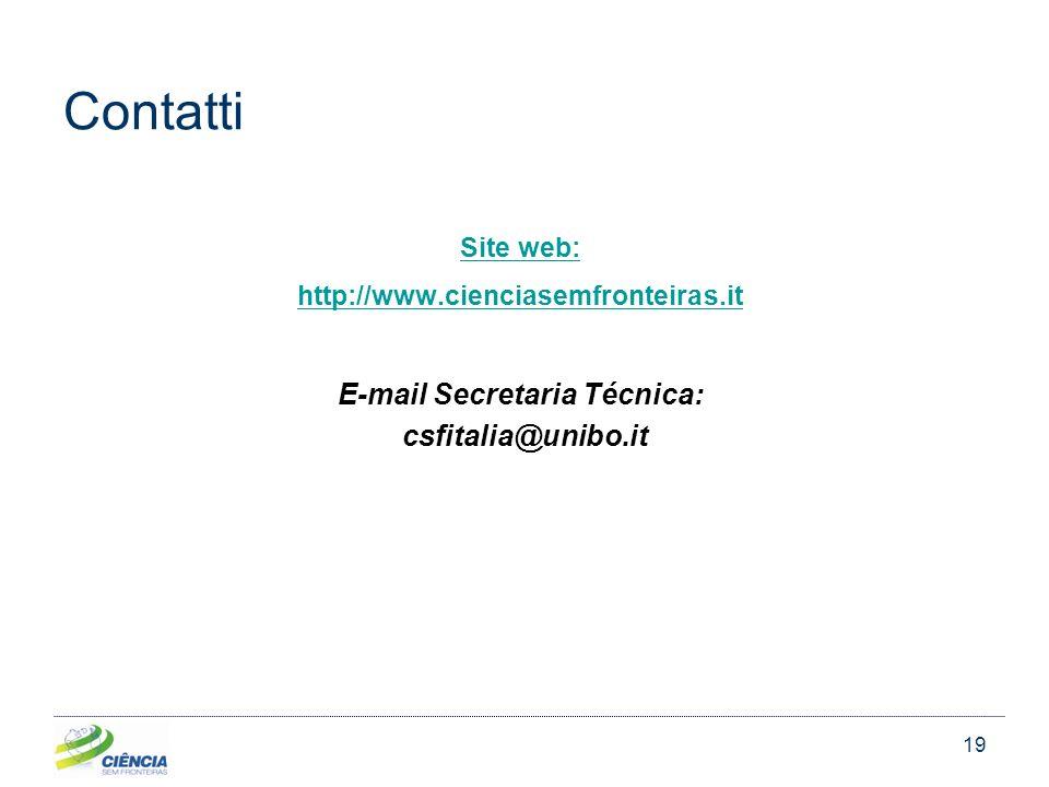 19 Contatti Site web: http://www.cienciasemfronteiras.it E-mail Secretaria Técnica: csfitalia@unibo.it