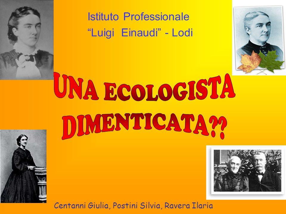 Centanni Giulia, Postini Silvia, Ravera Ilaria Istituto Professionale Luigi Einaudi - Lodi