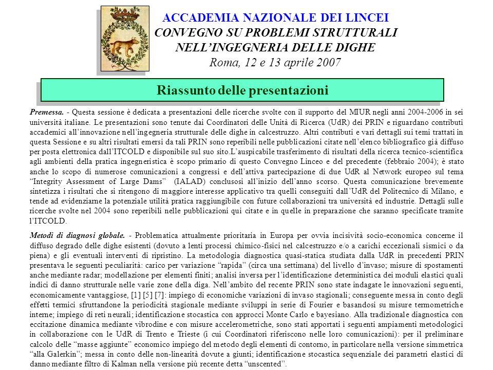 Riassunto delle presentazioni Metodi di diagnosi locale.