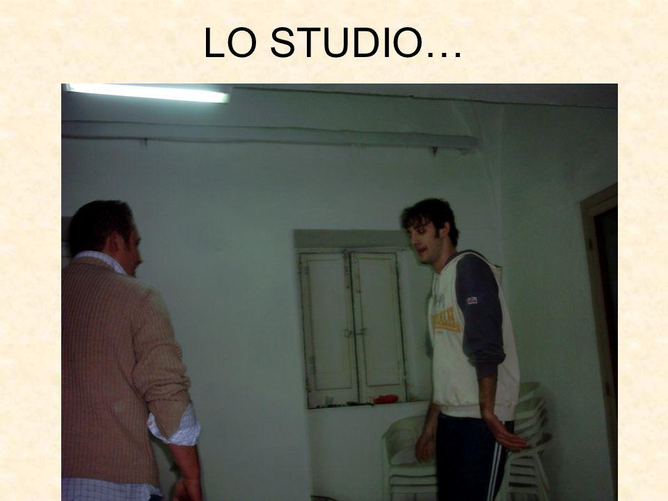 LO STUDIO…