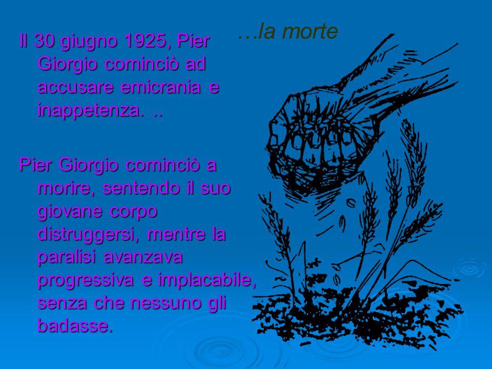 Pier Giorgio Frassati era famoso per essere sempre al verde, e tutti sapevano che lessere sempre senza soldi era una conseguenza della sua ardente car