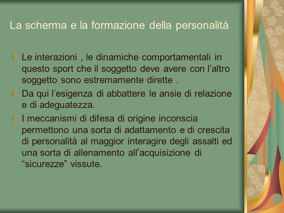 La scherma e la formazione della personalità Le interazioni, le dinamiche comportamentali in questo sport che il soggetto deve avere con laltro sogget