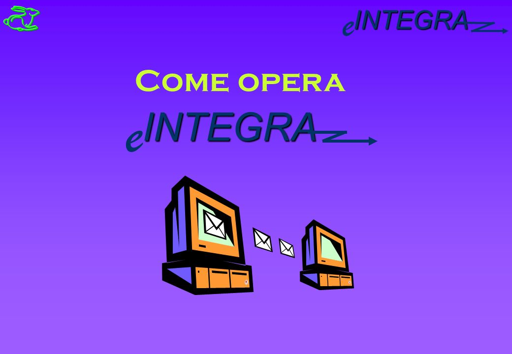 INTEGRA e Come opera INTEGRA e