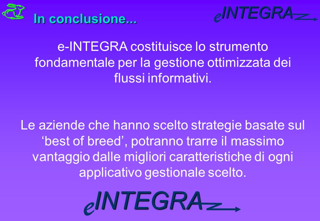 INTEGRA e In conclusione...