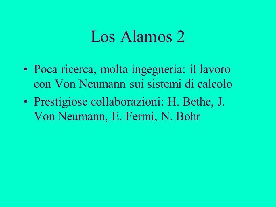 Los Alamos 3 La bomba e la sua pesante eredità Vicende personali sfortunate … … non alterano la passione per gli scherzi (Feynman scassinatore di casseforti) Il tempo libero: la passione del tamburo