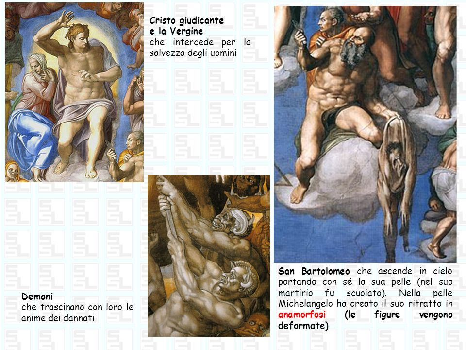 Cristo giudicante e la Vergine che intercede per la salvezza degli uomini San Bartolomeo che ascende in cielo portando con sé la sua pelle (nel suo ma