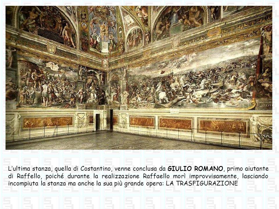 Lultima stanza, quella di Costantino, venne conclusa da GIULIO ROMANO, primo aiutante di Raffello, poiché durante la realizzazione Raffaello morì impr