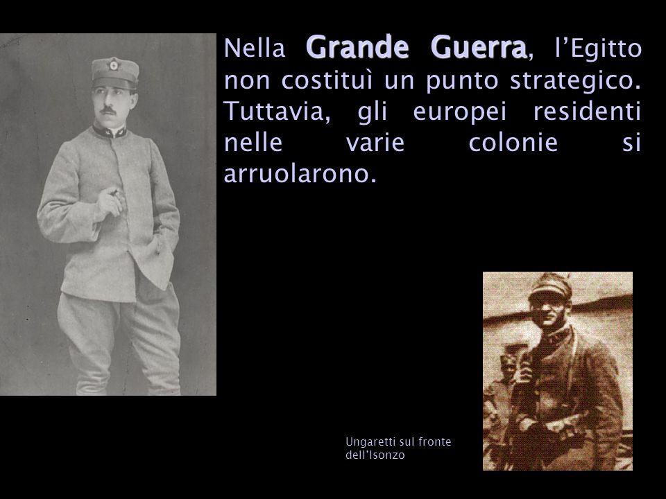 Grande Guerra Nella Grande Guerra, lEgitto non costituì un punto strategico.