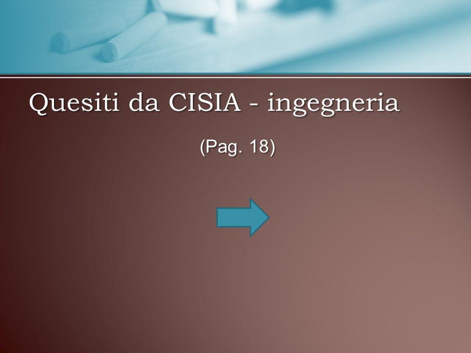 Quesiti da CISIA - ingegneria (Pag. 18)