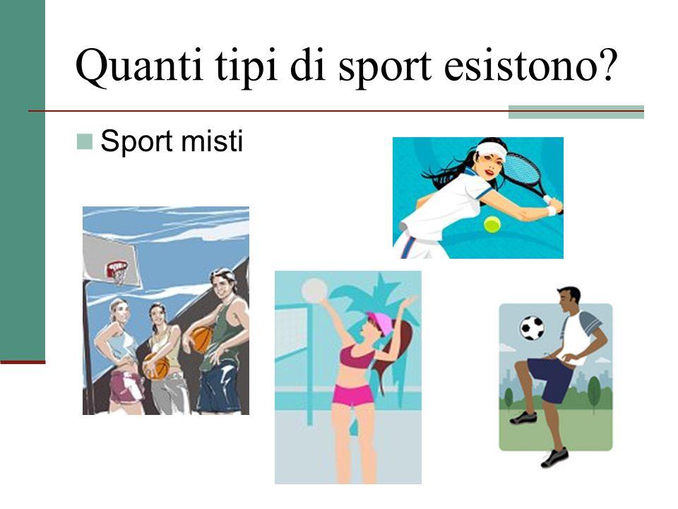 Quanti tipi di sport esistono? Sport misti