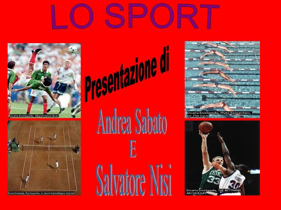 COS E LO SPORT Lo sport è un insieme di discipline e di giochi, individuali o di squadra, praticati a livello amatoriale o agonistico e caratterizzati da particolari regole.