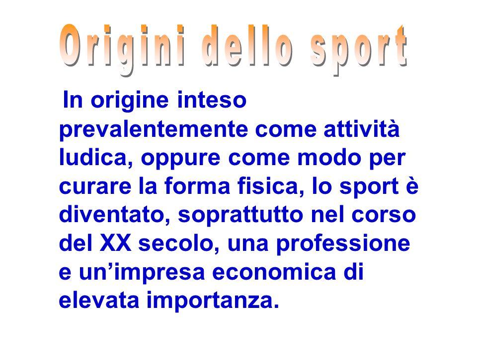 In origine inteso prevalentemente come attività ludica, oppure come modo per curare la forma fisica, lo sport è diventato, soprattutto nel corso del X