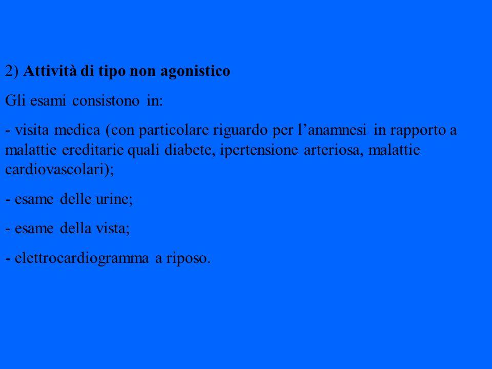 Linizio della attività agonistica è diverso per ogni tipo di sport (ultimo aggiornamento lettera circolare 29-10-07 n° DRST 8/7090).