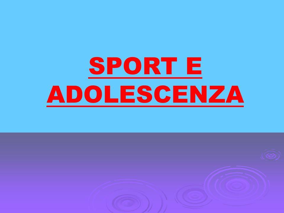 SPORT E ADOLESCENZA