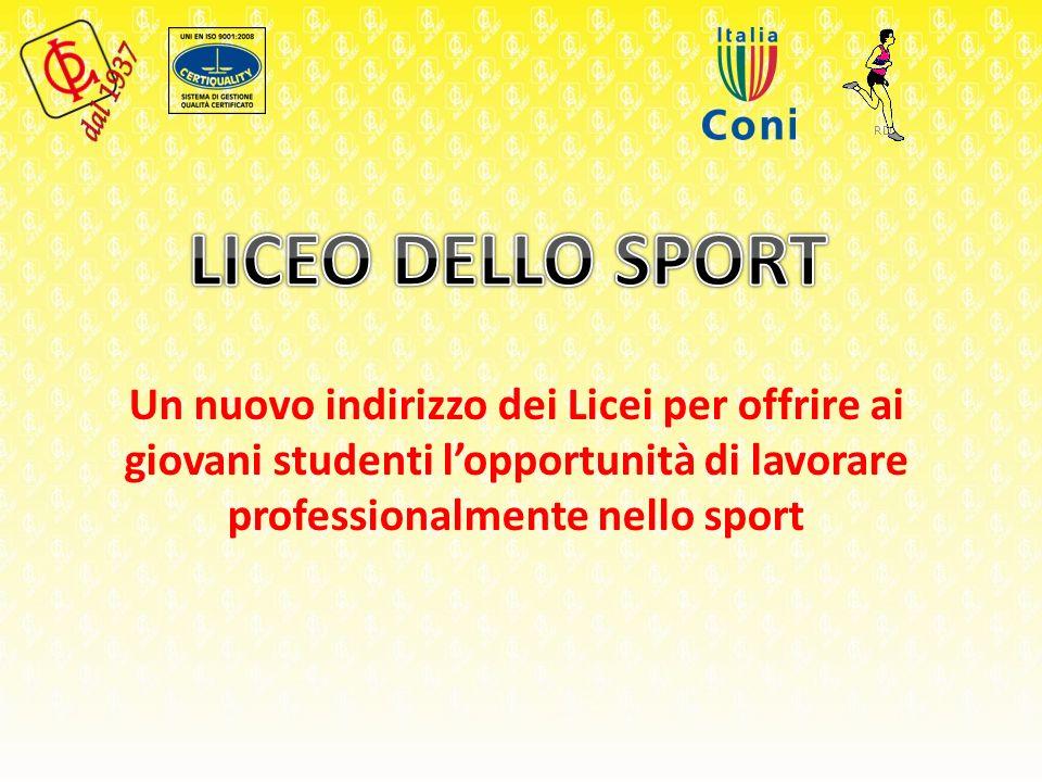 Un nuovo indirizzo dei Licei per offrire ai giovani studenti lopportunità di lavorare professionalmente nello sport