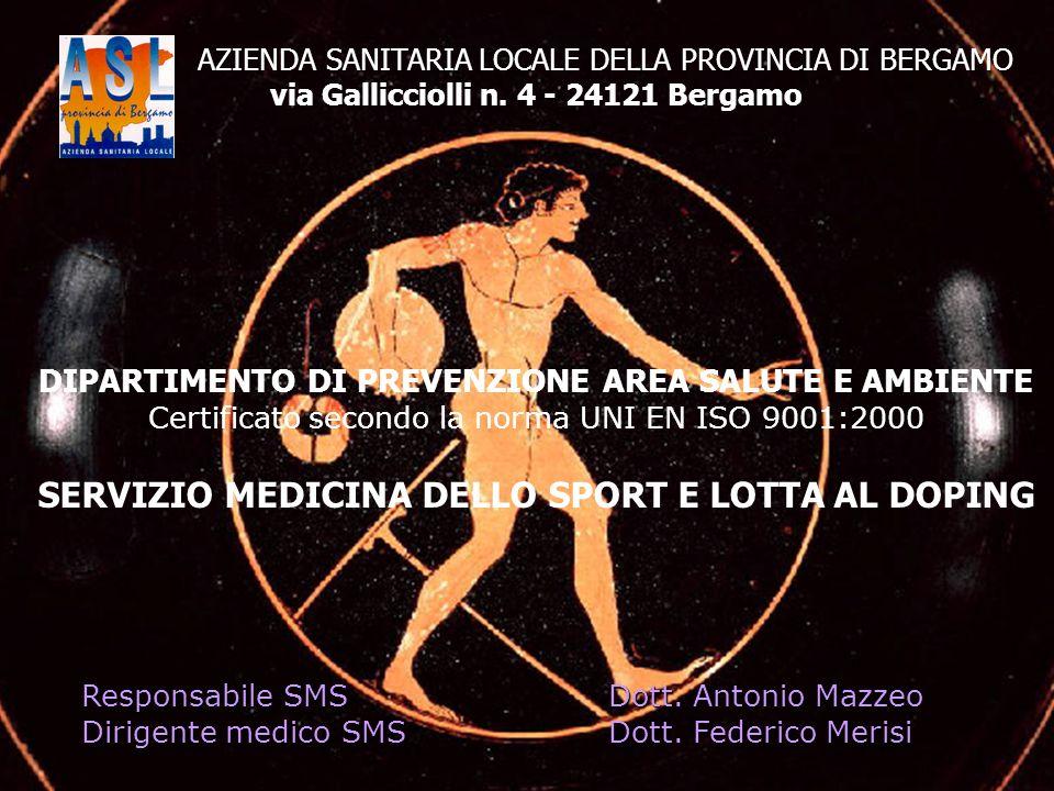 AZIENDA SANITARIA LOCALE DELLA PROVINCIA DI BERGAMO via Gallicciolli n. 4 - 24121 Bergamo DIPARTIMENTO DI PREVENZIONE AREA SALUTE E AMBIENTE Certifica