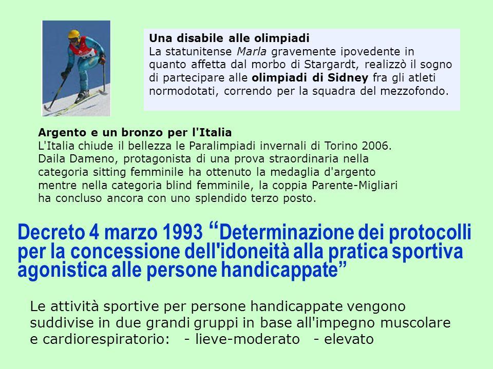 Una disabile alle olimpiadi La statunitense Marla gravemente ipovedente in quanto affetta dal morbo di Stargardt, realizzò il sogno di partecipare all