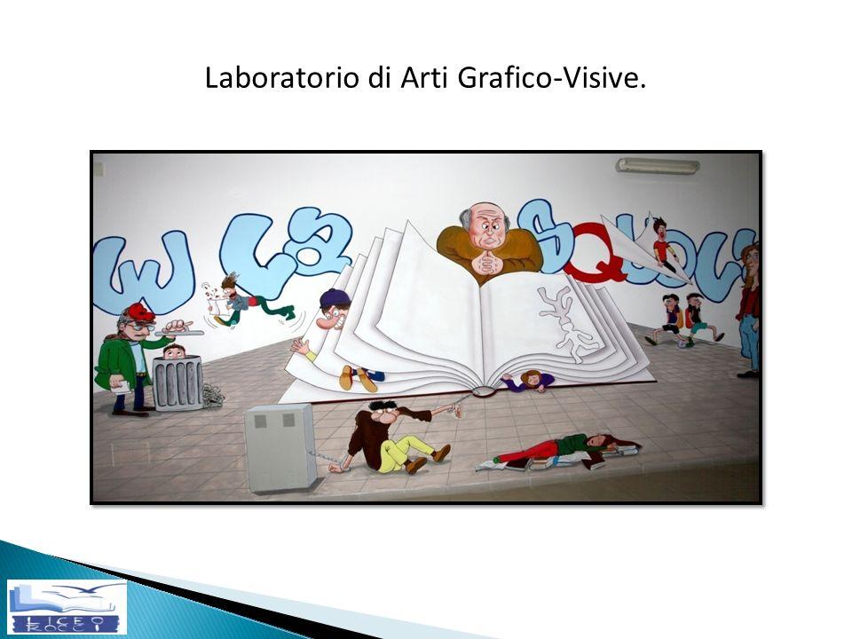 Laboratorio di Arti Grafico-Visive.