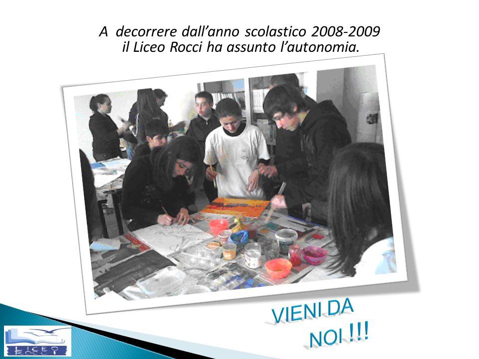 A decorrere dallanno scolastico 2008-2009 il Liceo Rocci ha assunto lautonomia.