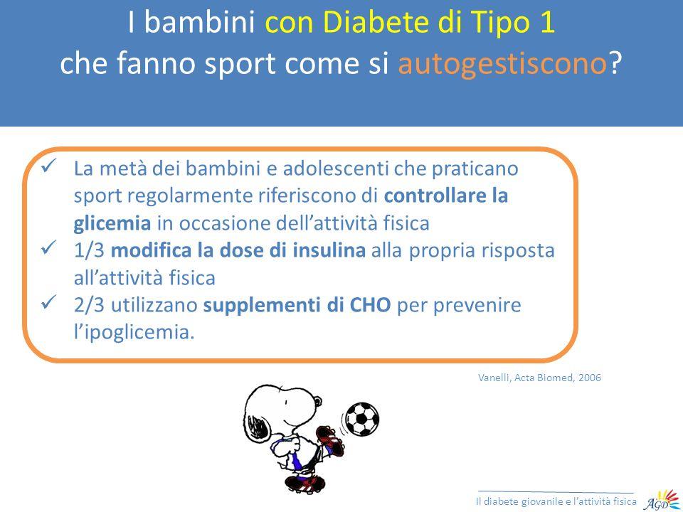 I bambini con Diabete di Tipo 1 che fanno sport come si autogestiscono? Il diabete giovanile e lattività fisica La metà dei bambini e adolescenti che