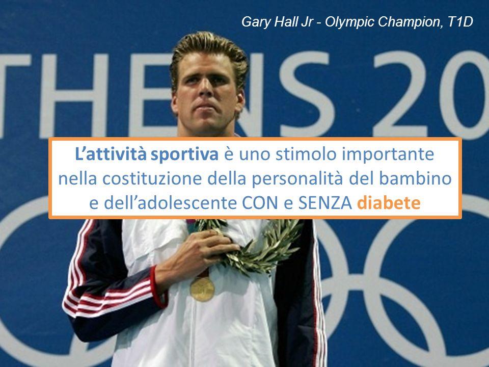 Gary Hall Jr - Olympic Champion, T1D Lattività sportiva è uno stimolo importante nella costituzione della personalità del bambino e delladolescente CO