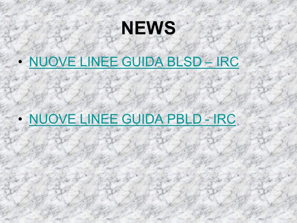 NEWS NUOVE LINEE GUIDA BLSD – IRC NUOVE LINEE GUIDA PBLD - IRC