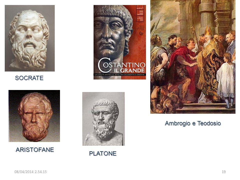 08/04/2014 2.56.0019 Ambrogio e Teodosio SOCRATE ARISTOFANE PLATONE