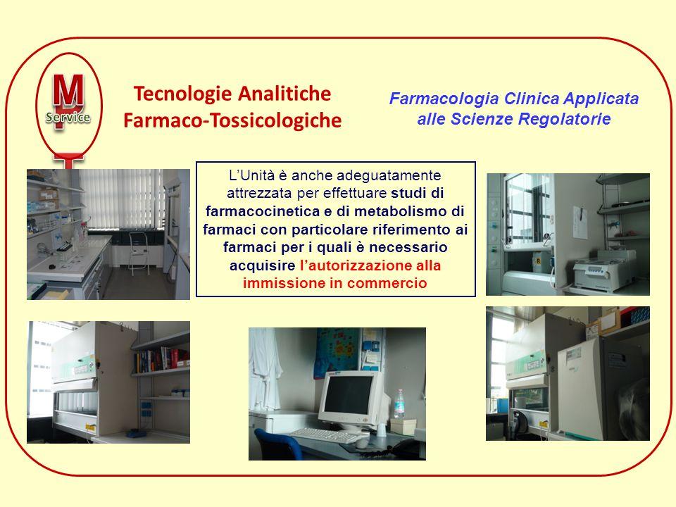 Tecnologie Analitiche Farmaco-Tossicologiche LUnità è anche adeguatamente attrezzata per effettuare studi di farmacocinetica e di metabolismo di farma