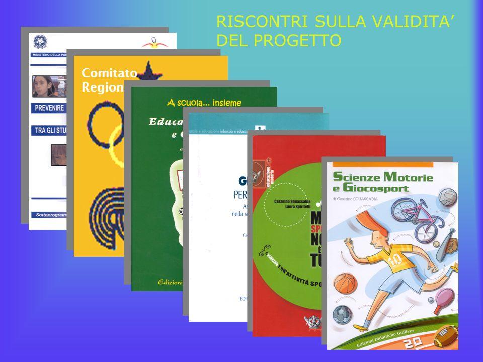 RISCONTRI SULLA VALIDITA DEL PROGETTO Comitato Regionale