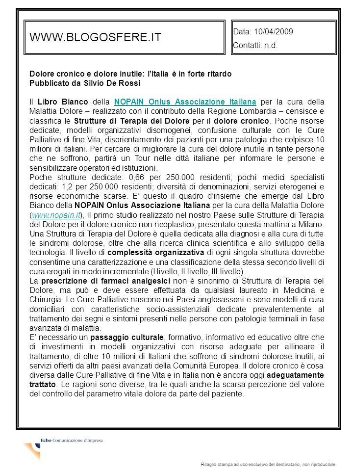 WWW.BLOGOSFERE.IT Data: 10/04/2009 Contatti: n.d.