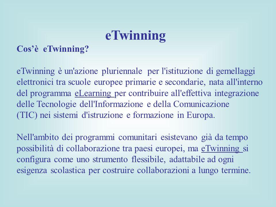 eTwinning Cosè eTwinning.
